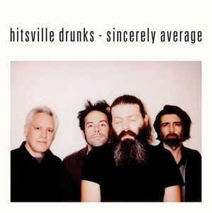 Hitsville Drunks – Sincerely Average