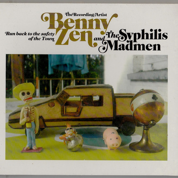 Benny Zen - Run Back To The Safety Of The Town