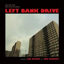 Elko Blijweert en Joris Van Isacker - Left Bank Drive