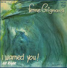 Ferre Grignard - I warned You (1978)