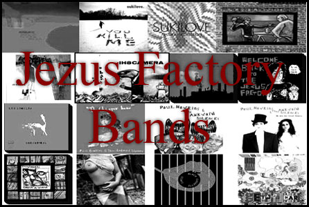 Jezus Factory Bands released