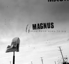 Magnus album OUT NOW. Condor Gruppe anounce release show at Trix