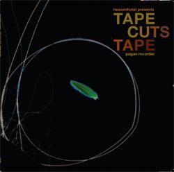 Tape Cuts Tape – Pagan Recorder