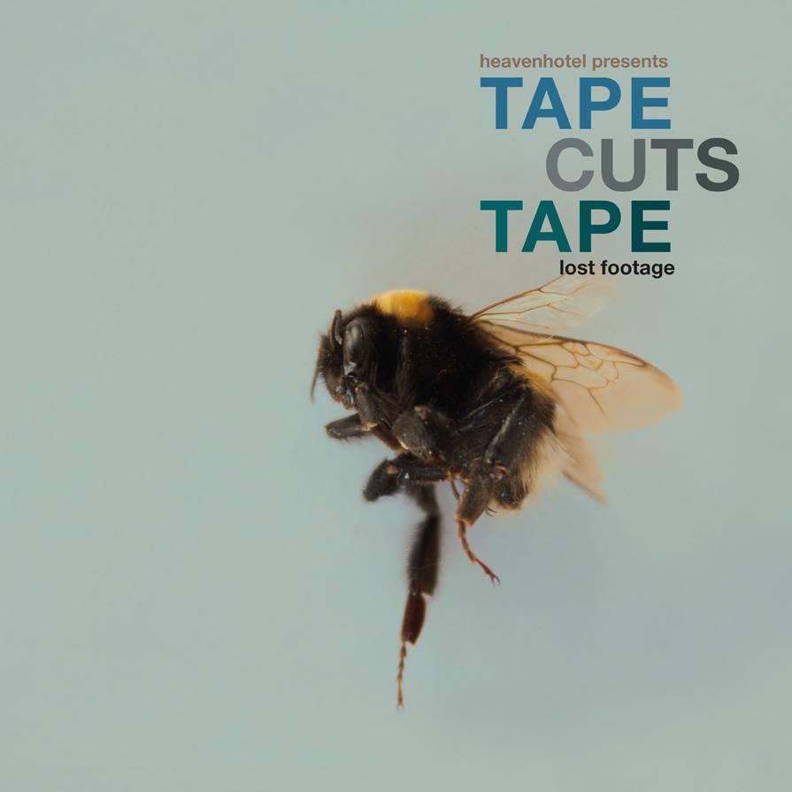 Tape Cuts Tape - Lost Footage