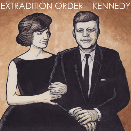 Extradition Order – Kennedy Out Now and Launch show