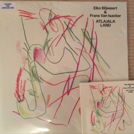 Elko Blijweert & Frans Van Isacker– Atlajala Land –  New Record – Heavenhotel