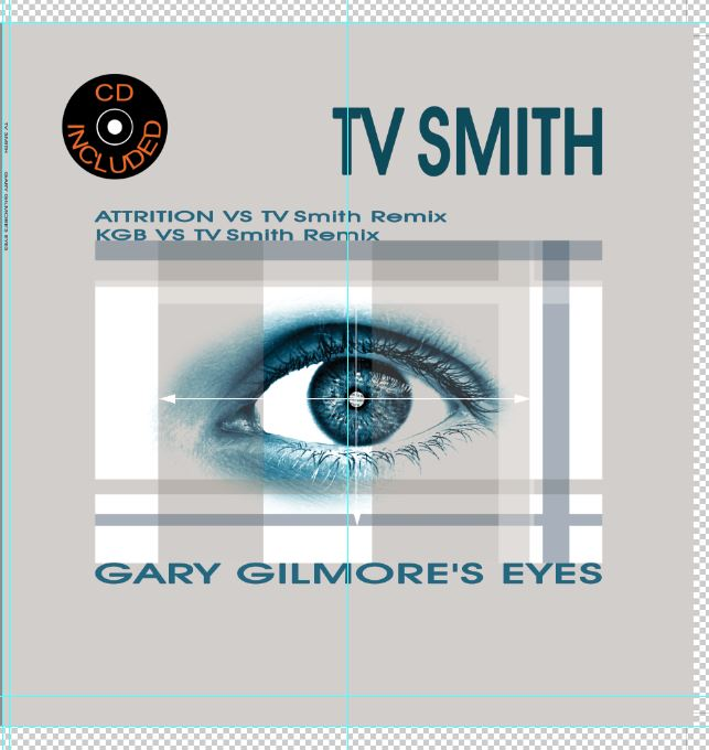 Attrition Vs TV Smith - Gary Gilmore's Eyes