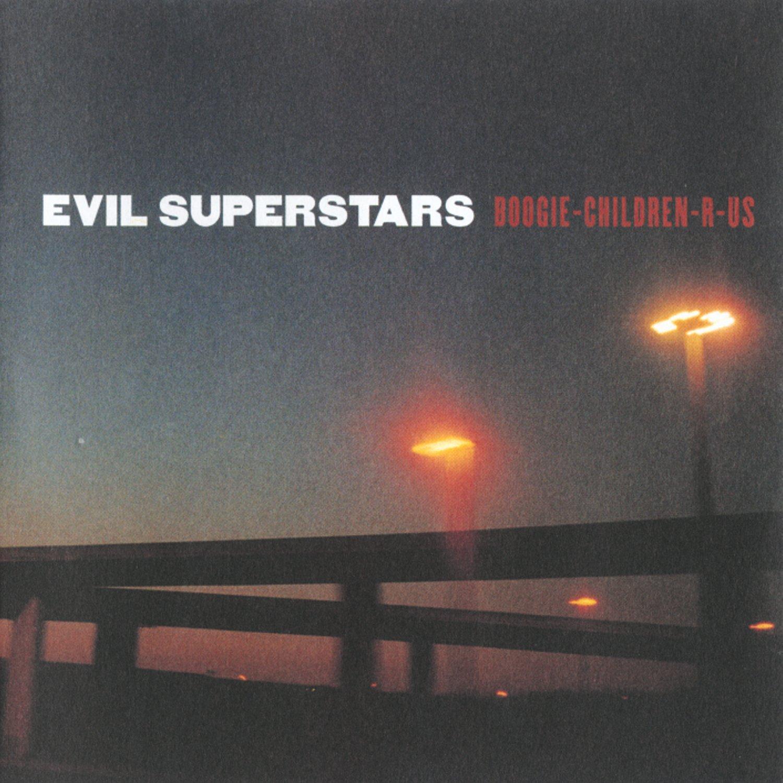 Evil Superstars - Boogie-Children-R-US CD  and Vinyl Reissue