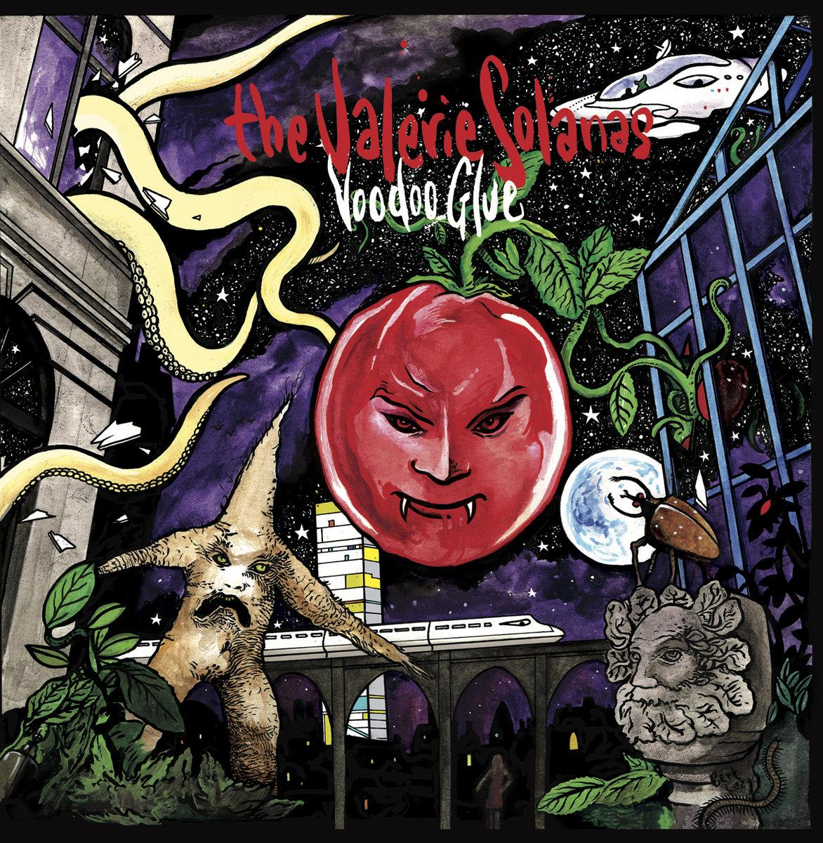 The Valerie Solanas - Voodoo Glue