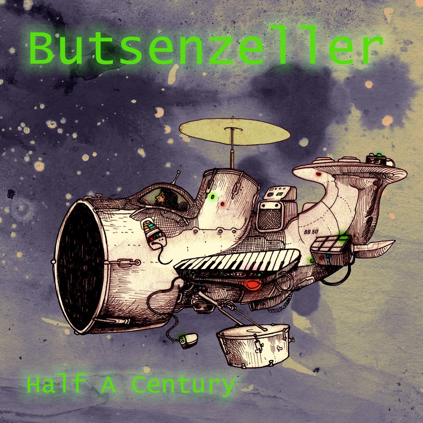 Butsenzeller - Half A Century