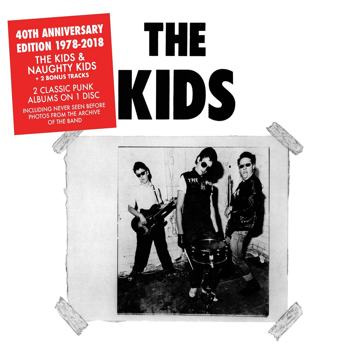 The Kids - The Kids & Naughty Kids 40th Anniversary Edition