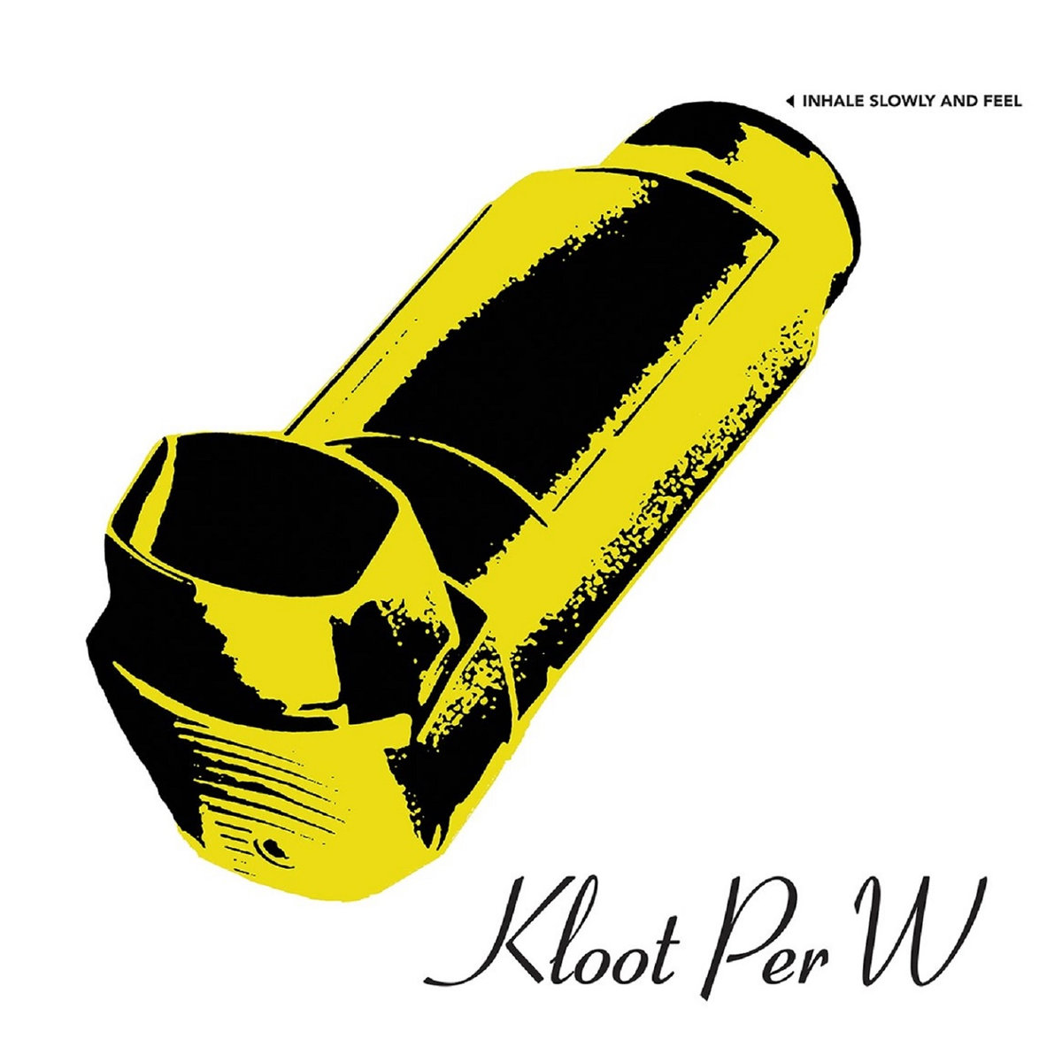 Kloot Per W - Inhale Slowly and Feel (Velvet Underground)