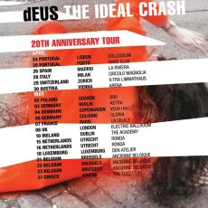 dEUS – Ideal Crash Tour, Brexit GBP Plummets and Butsenzeller and Grand Blue Heron