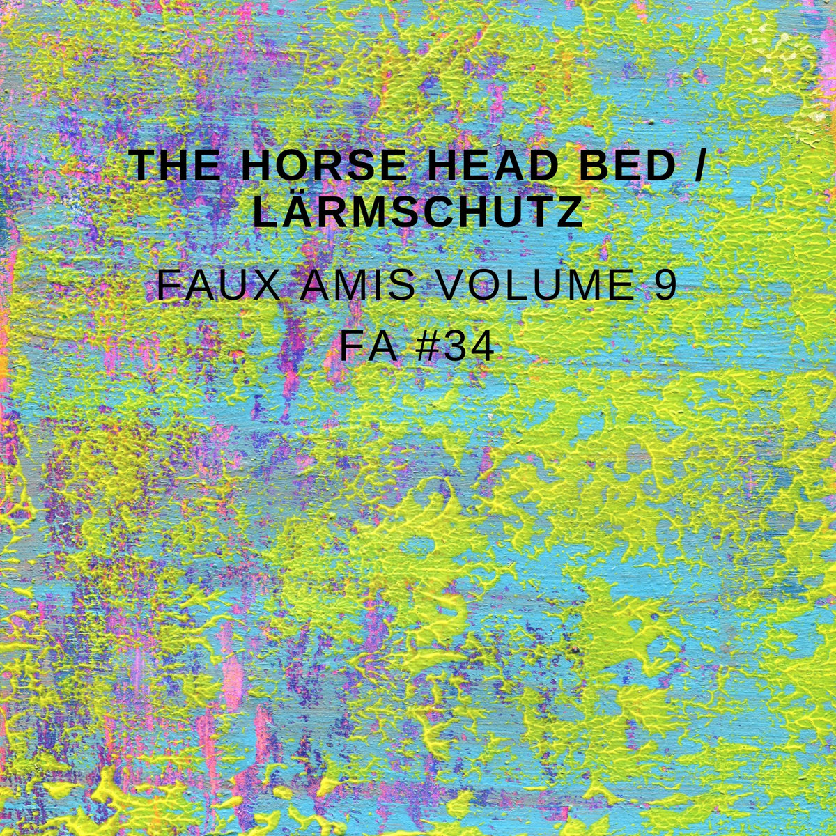 The Horse Head Bed and Lärmschutz - Faux Amis vol. 9