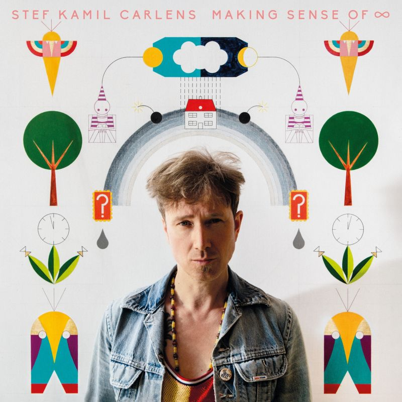 Stef Kamil Carlens - Making Sense of ∞