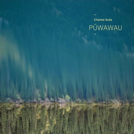 Chantal Acda - Pūwawau