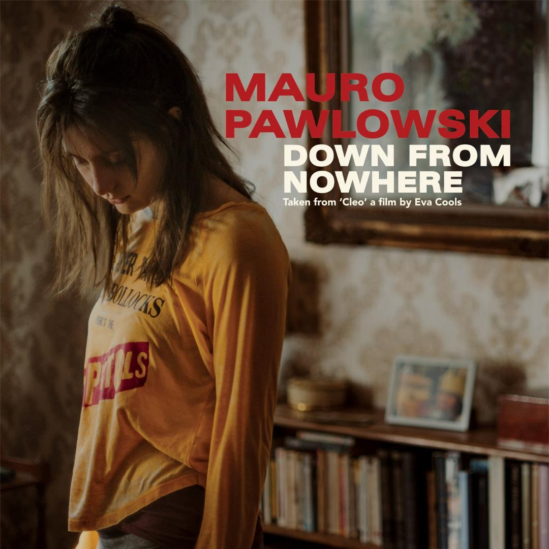 Mauro Pawlowski - Down From Nowhere