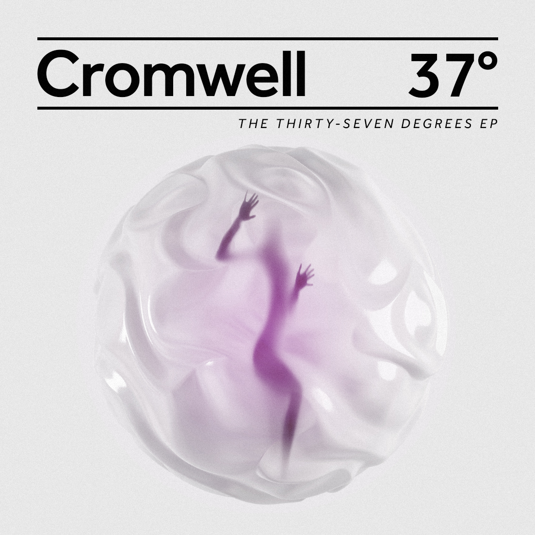 Cromwell - The 37 degrees EP